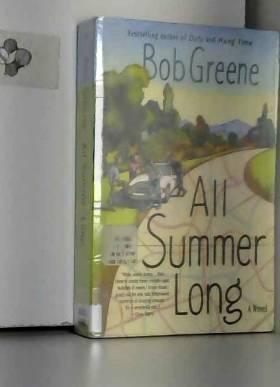 Bob Greene - All Summer Long