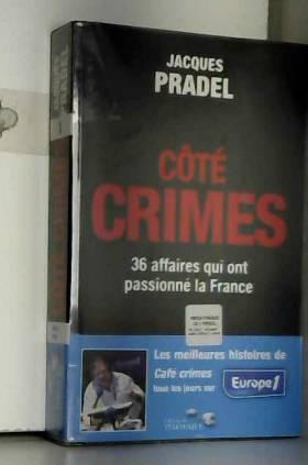 Côté crimes : 36 affaires...