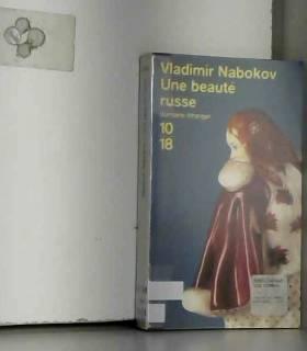 Vladimir Nabokov - Une beauté russe