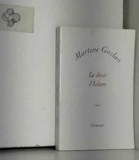 Martine Gozlan - Le désir d'Islam