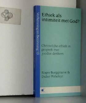 BURGGRAEVE - Ethiek als intimiteit met God?