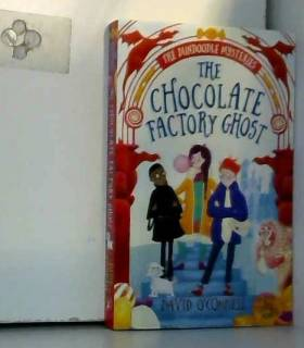 David O'Connell et Claire Powell - The Chocolate Factory Ghost