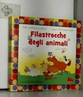 Jolanda Restano et Nicoletta Costa - Filastrocche degli animali. Ediz. illustrata