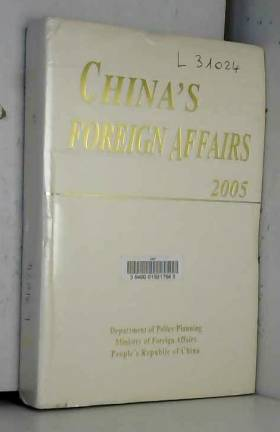 China's Foreign Affairs. 2005 Edition.