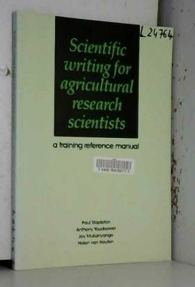 Scientific writing for agricultural research scientists: A training reference manual