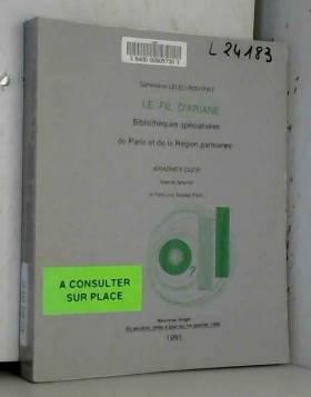 Geneviève Leleu-Rouvray - Le fil d'Ariane