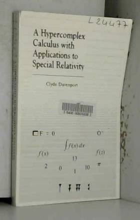 A Hypercomplex Calculus with Applications to Special Relativity