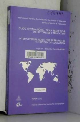 Pierre Caspard - Guide international de la recherche en histoire de l'éducation