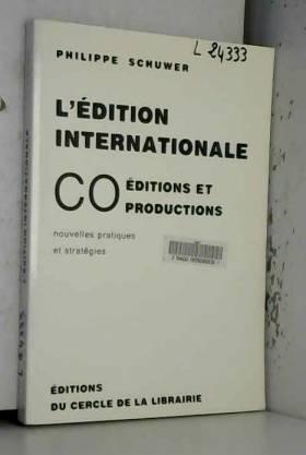 L'Edition internationale....