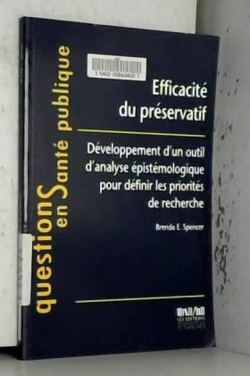 Brenda Spencer - Efficacité du préservatif : Développement d'un outil d'analyse épistémologique pour définir les...