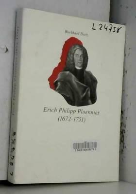 Burkhard Dietz - Erich Philipp Ploennies (1672-1751): Leben und Werk eines mathematischen Praktikers der...