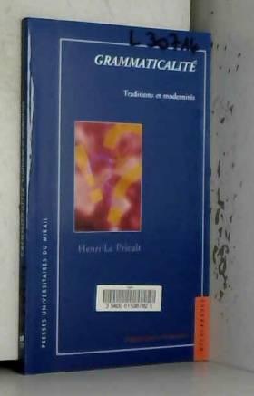 Henri Le Prieult et Laboratoire C.A.S - Grammaticalité : Traditions et modernités