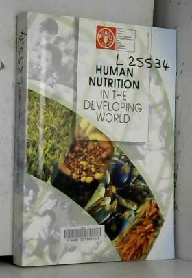 Food and Agriculture Organization of the United... - Human nutrition in the developing world