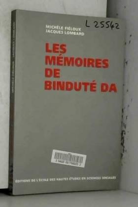 Michèle Fieloux et Jacques Lombard - Les Mémoires de Binduté Da