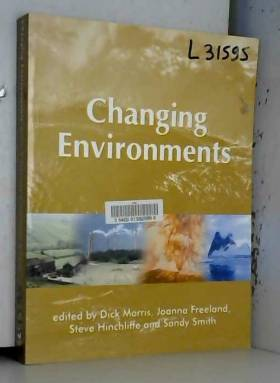 Dick Morris, Joanna R. Freeland, Steve... - Changing Environments