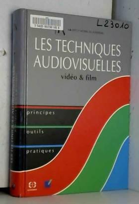 Institut National De L'Audiovisuel - Les techniques audiovisuelles
