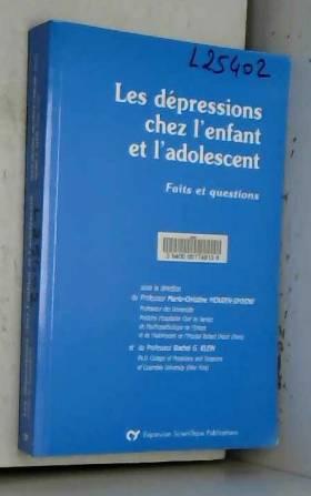 Mouren Simeani - Les dépressions chez l'enfant et l'adolescent. Faits et questions