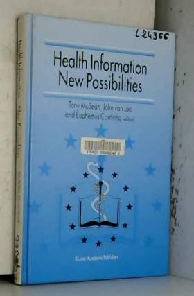 Tony McSean et John van Loo - Health Information, New Possibilities