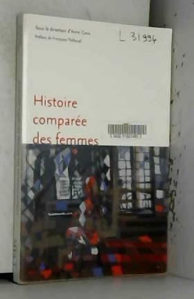 Anne Cova et Françoise Thébaud - Histoire comparée des femmes : nouvelles approches
