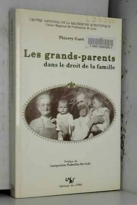 Thierry Gare - Grands-parents dans le droit de la famille