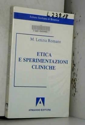 M. L. Romano - Etica e sperimentazioni cliniche