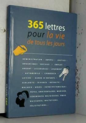 Collectif - 365 lettres pour la vie de tous les jours