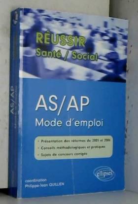 Gérard Canési, Philippe-Jean Quillien, Brigitte... - AS/AP Mode d'emploi