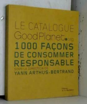 Le catalogue GoodPlanet.org...