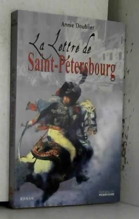 Annie Doublier - La lettre de Saint-Pétersbourg