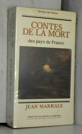 Markale - Contes de la mort des pays de France