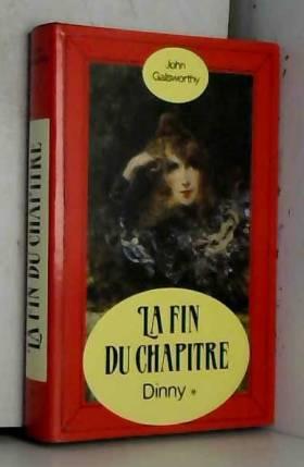 John Galsworthy - Dinny (La Dynastie des Forsyte .)