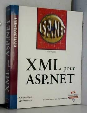 Dan Wahlin - XML pour ASP.NET