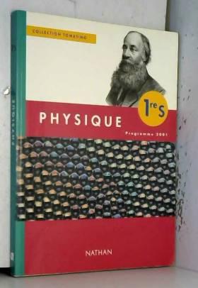 Physique 1ère S. Programme...