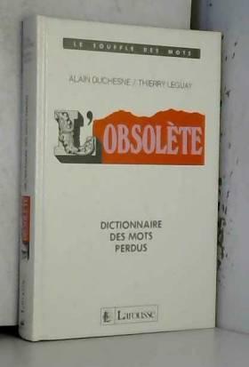 L'obsolète , dictionnaire...