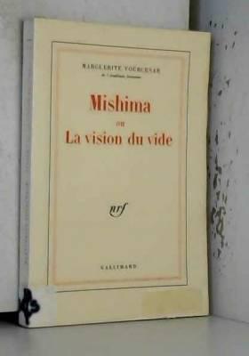 Mishima, ou, La vision du vide