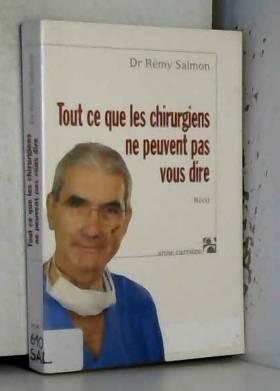 Tout ce que les chirurgiens...