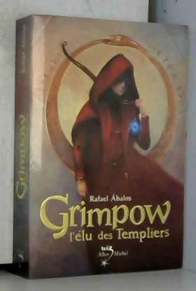 Grimpow : L'élu des Templiers