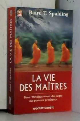La Vie des Maîtres
