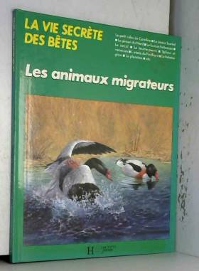 Les Animaux migrateurs