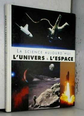L'univers et l'espace (La...