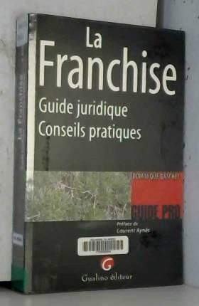 La Franchise : Guide...