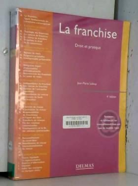 La Franchise : Droit et...