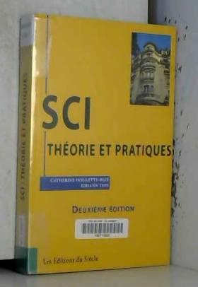 SCI : théorie et pratiques