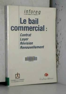 Le bail commercial :...