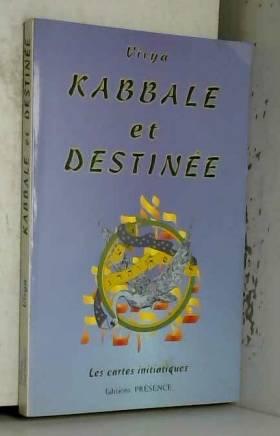 Kabbale et destinée