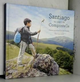 Santiago au pays de...