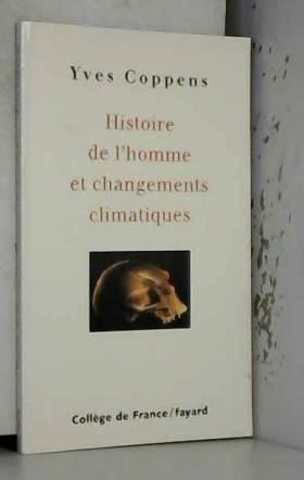 Histoire de l'homme et...