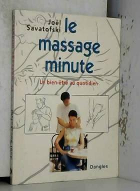 Le Massage minute : Le...