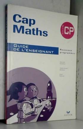 Cap Maths CP : Guide de...