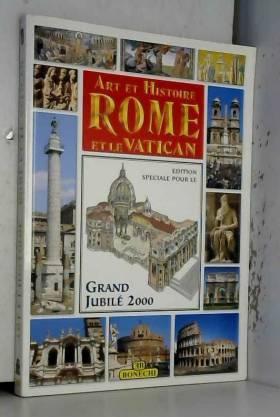 Art et histoire, Rome et le...